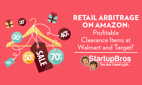 Retail Arbitrage on Amazon Profitable Clearance Items at Walmart and Target - Featured Image