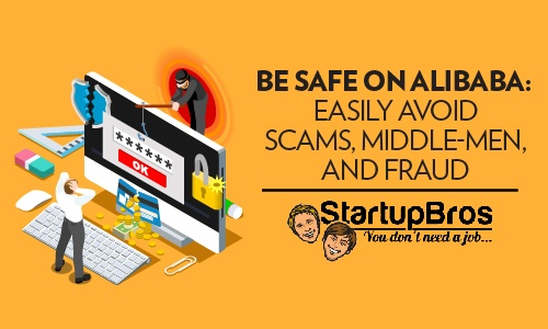 Be Safe on Alibaba Easily Avoid Scams, Middle-Men, and Fraud Blog - featured image