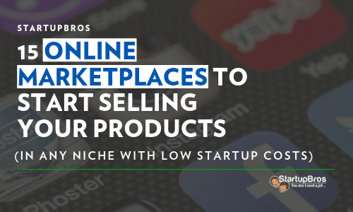 15 online marketplaces to start selling your products quickly