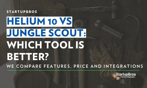 Helium 10 vs Jungle Scout - Which tool Is Better